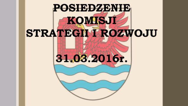 rewal/2016-016.Komisja_Strategii_i_Rozwoju_31-03-2016.jpg