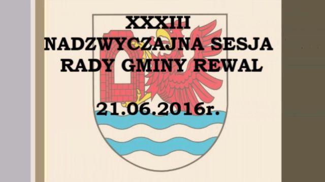 rewal/2016-027.XXXIII_nadzwyczajna_sesja_21-06-2016.jpg