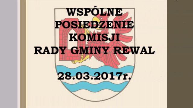 rewal/2017-012.wspolne_komisje_28-03-2017.jpg