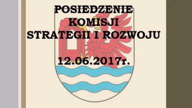 rewal/2017-020.komisja_strategii_i_rozwoju_12-06-2017.jpg
