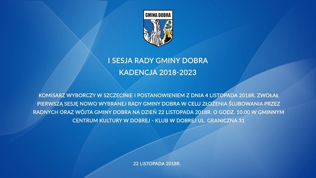 dobraszczecinska/I_Sesja_Gminy_Dobra_2018_001.jpg
