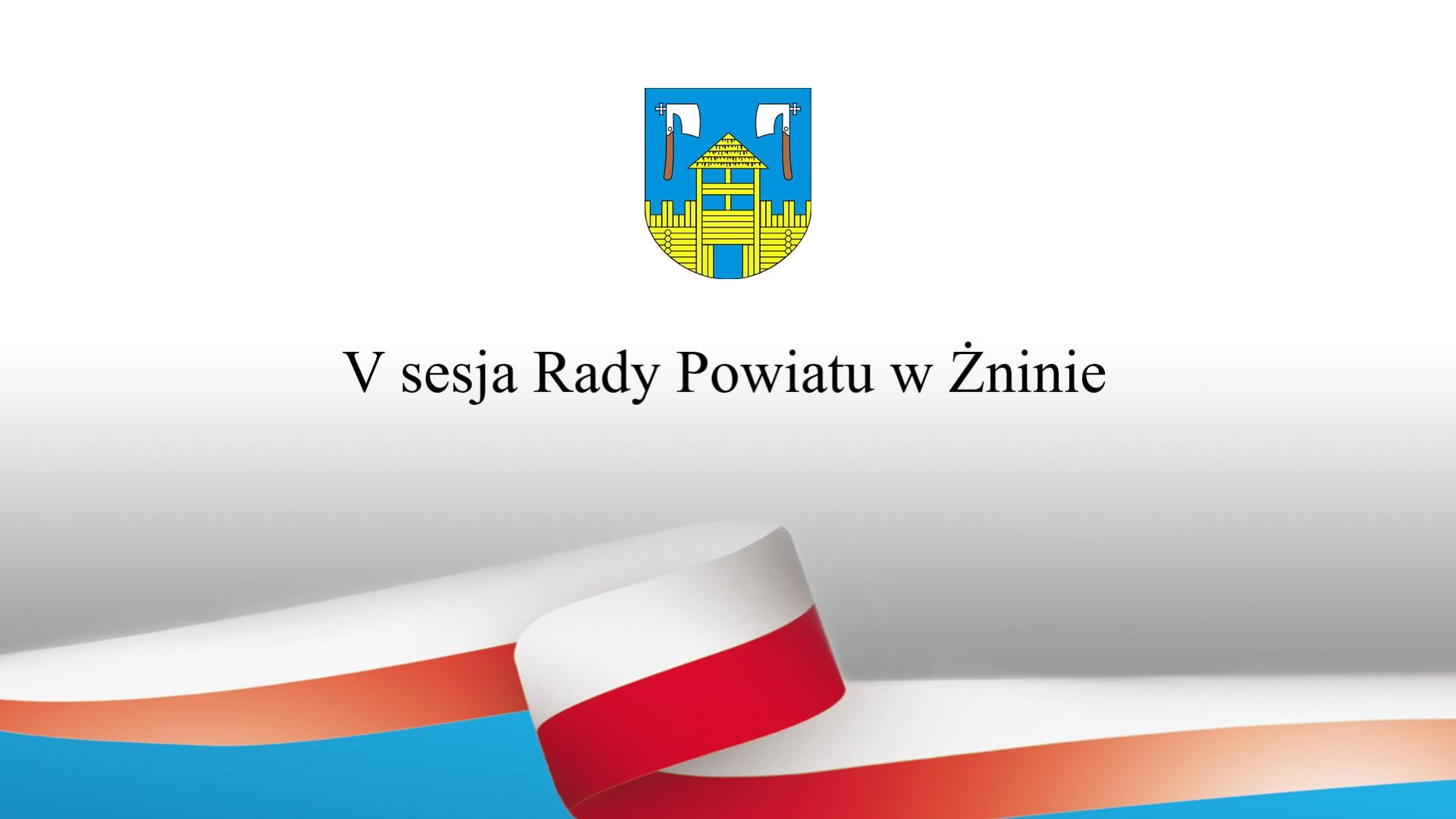 powiatzninski/V_sesja_Rady_Powiatu_w_Żninie.jpg