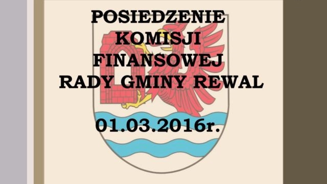 rewal/2016-009.Komisja_Finansowa_01.03.2016.jpg