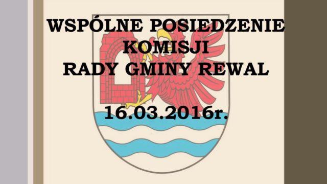 rewal/2016-011.Komisje_wspolne_16-03-2016.jpg