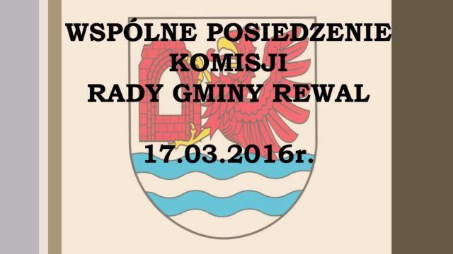 rewal/2016-012.Komisje_wspolne_17-03-2016.jpg
