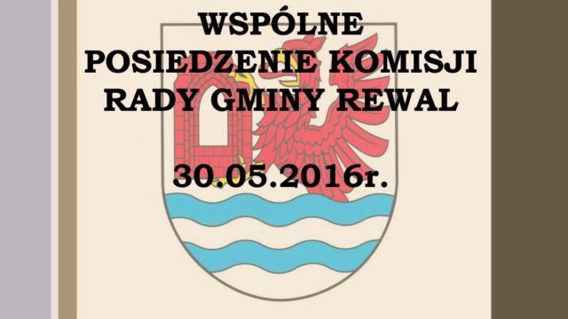 rewal/2016-022.Komisje_wspolne_30-05-2016.jpg